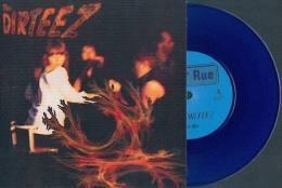 The DIRTEEZ - Fire, Fire - 45t - 442ème RUE - Vinyl Bleu - Rock