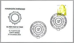125 Años PLAZA DE TOROS - 125 Years Bullring. Puerto Santa Maria, Cadiz, Andalucia, 2005 - Fiestas