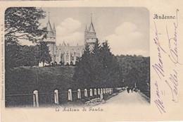 ANDENNE / LE CHATEAU DE FAULX   1900  PRECURSEUR - Andenne