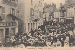 °°°°°  45 CHATILLON SUR LOIRE :   Le Marché   °°°°°  ////   REF.  JUILLET 18  /  BO. 45 - Chatillon Sur Loire