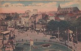 LIEGE / LA PLACE DE LA REPUBLIQUE / TRAM / TRAMWAYS - Liege