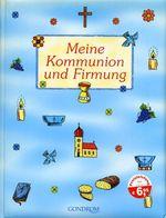 Meine Kommunion Und Firmung - Album Souvenir En Allemand Dans Lequel Coller Photos, écrire Textes, Etc... - Livres, BD, Revues