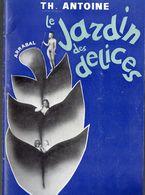 Paris : Programme THEATRE ANTOINE: Le Jardin Des Délices, D'Arrabal Avec Delphine Seyrig (PPP9018) - Programs
