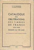 Catalogue Des Obliteration De France Au Type Sage 1876 - 1900 - Francia