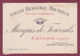 170718  - Carte De Visite - 24 GRAND BERGERAC MOUSSEUX MARQUS DE FOURNILS R DE LAURIERE Propriétaire Vin - Bergerac