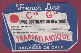 170718  - AVIATION FRENCH LINE Cie Gle TRANSATLANTIQUE BAGAGES DE CALE Havre Southampton New York - Étiquettes à Bagages
