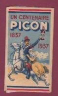170718  - Papier à Cigarettes Fumeur - Publicité AMER PICON Centenaire 1837 1937 PIKINA Apéritif - Chevalier Militaria - Objets Publicitaires