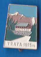Mountain Lodge Vrata 1015m Cottage Alpinism Mountaineering Old Pin Slovenia - Alpinism, Mountaineering