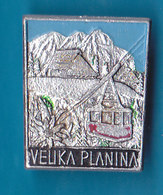 VELIKA PLANINA Ski Resort Cable Car Mountain Lodge Alpinism, Mountaineering, Edelweiss Slovenia Pin - Alpinism, Mountaineering