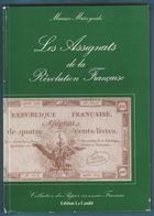 LES ASSIGNATS DE LA RÉVOLUTION FRANÇAISE M.MUSZYNSKI EDITION LE LANDIT 1981 - Books & Software