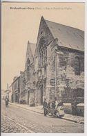 BRETEUIL SUR NOYE (60) : RUE ET PORTAIL DE L'EGLISE - MARCHAND AMBULANT - ECRITE EN 1916 - 2 SCANS - - Breteuil