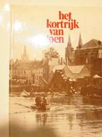 Kortrijk Van Toen - Histoire