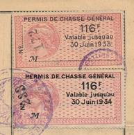 FRANCE - Permis De Chasse Général 1931 + Renouvellement Fiscaux 116F => 30 Juin 1933 Et 30 Juin 1934 - Fiscaux