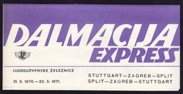 Stuttgart - Augsburg Munchen Salzburg Villach Rosenbach Dalmacija EXPRESS TRAIN Timetable Schedule FOLDER 1970/1 Railway - Europa