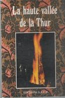 LA HAUTE VALLEE DE LA THUR - Alsace