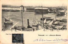 83 - TOULON - L'Ancien Bagne - Toulon