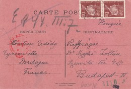 CARTE. POUR LA HONGRIE. 18 2 44. PERLÈ EYRENVILLE DORDOGNE. COMTESSE ERDÖDY-SAROLTA (GUILLAUME DE MANDAT-GRANCEY) / 4 - Marcophilie (Lettres)