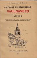 Au Flanc De Belledonne. Vaulnaveys, Uriage, Par J. Molmerret Et J. Bruant. - Rhône-Alpes