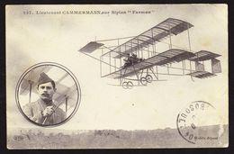 Aviateur Lieutenant CAMMERMANN Sur Biplan Farman - Airmen, Fliers