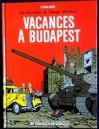 Yves Chaland - Les Aventures De Freddy Lombard  4 - Vacances à Budapest - Les Humanoïdes Associés / Col. Eldorado -  EO - Bücher, Zeitschriften, Comics