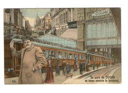 59 Douai Cpa Carte Fantaisie Couleur Je Pars De Douai Et Vous Envoie Le Bonjour , Gare Train Chemin De Fercachet 1908 - Douai