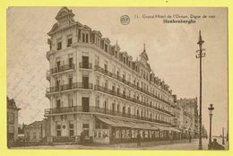 * Blankenberge - Blankenberghe (Kust - Littoral) * (Albert, Nr 11) Grand Hotel De L'Océan, Digue De Mer, Dijk, Rare, Old - Blankenberge