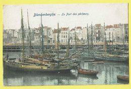 * Blankenberge - Blankenberghe (Kust - Littoral) * Le Port Des Pecheurs, Vissers Haven, Bateau, Péniche, Boat - Blankenberge