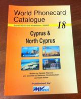 CATALOGUE PHONECARD CHYPRE CYPRUS DE 2005 NEUF WORLD PHONECARD TÉLÉCARTES CARD - Phonecards