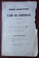 Ordre Constitutif Du Camp De Compiègne De 1841 . Duc De Nemours Commandant Supérieur . 8 Pages . - Documents