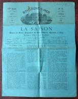 La Saison , Boulogne-sur-Mer 3 Août 1871 . Bals, Concerts, Spectacles Et Fêtes . Horaires Trains . Edito Garde Nationale - Journaux - Quotidiens