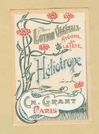 Etiquette Parfum Lotion Végétale Hygiène De La Tête Héliotrope Ch. Grant PARIS 5,9 Cm X 8,7 Cm En B.Etat - Etiquettes