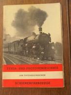 Boek   1951 TYPEN- UND PHOTOVERZEICHNIS Der Osterreichischen  SCHIENENFAHRZEUGE - Chemin De Fer