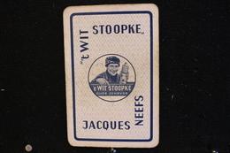 Playing Cards / Carte A Jouer / 1 Dos De Cartes Avec Publicité / Oude Jenever, 't Wit Stoopke, Jacques Neefs. - Other