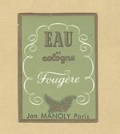 Etiquette Gaufrée Légèrement Parfum Eau De Cologne Fougère Jan Manoly PARIS Format 2,8 Cm X 3,9 Cm En Superbe.Etat - Etiquettes