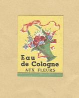 Etiquette Parfum Eau De Cologne Aux Fleurs Format 2,2 Cm X 3 Cm En Superbe.Etat - Etiquettes