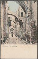Via Dolorosa, Jerusalem, C.1905-10 - Ettlinger Postcard - Palestine