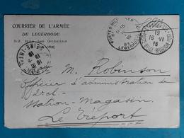 COURRIER DE L'ARMEE DE LEGERBODE -  Le Havre - Cachet Ste-Adresse - Le Tréport - 1916   2 Scans - Guerre 14-18