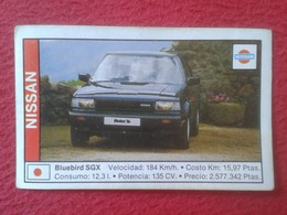 SPAIN ESPAGNE. ANTIGUO OLD CROMO ESTAMPA 1988 COCHES 89 COCHE CAR CARS AUTO AUTOMÓVIL NISSAN BLUEBIRD SGX JAPAN NIPPON - Cromos