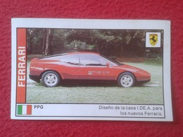 SPAIN ESPAGNE. ANTIGUO OLD CROMO ESTAMPA 1988 COCHES 89 COCHE CAR CARS AUTO AUTOMÓVIL FERRARI PPG ITALIA ITALY VER FOTOS - Cromos