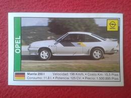 SPAIN ESPAGNE. ANTIGUO OLD CROMO ESTAMPA 1988 COCHES 89 COCHE CAR CARS AUTO AUTOMÓVIL OPEL MANTA 200 I GERMANY ALEMANIA - Cromos