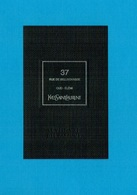 Cartes Parfumées Carte 37 RUE DE BELLECHASSE De YVES SAINT LAURENT LE VESTIAIRE DES PARFUMS - Cartes Parfumées