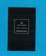 Cartes Parfumées Carte 24 RUE DE L'UNIVERSITÉ  De YVES SAINT LAURENT LE VESTIAIRE DES PARFUMS - Cartes Parfumées