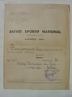 BREVET SPORTIF NATIONAL ANNEE 1942 - COLLEGE TECHNIQUE DU PUY EN VELAY POUR LOUIS BONCOMPAIN - TAMPON VILLE DU PUY - Diplômes & Bulletins Scolaires