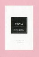 Cartes Parfumées Carte  VINYLE  De YVES SAINT LAURENT LE VESTIAIRE DES PARFUMS - Cartes Parfumées