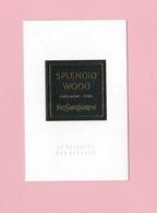 Cartes Parfumées Carte  SPLENDID WOOD  De YVES SAINT LAURENT LE VESTIAIRE DES PARFUMS - Modern (from 1961)