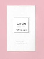 Cartes Parfumées Carte  CAFTAN   De YVES SAINT LAURENT LE VESTIAIRE DES PARFUMS - Modern (from 1961)