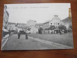 Cpa - Le Puy En Velay , Le Casino Et La Place Michelet - Le Puy En Velay