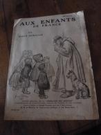 """1915 Plaquette """"L'ACCUEIL FRANCAIS""""  édit Par La Fédération Des Amicales D'Institutrices Et D'Instituteurs De France;etc - Collections"""