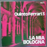 LP 33 - LA MIA BOLOGNA , QUINTO FERRARI 3 / 1976 - Vinyl Records