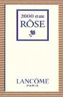 CC Carte Parfumée 'LANCOME' 2000 Et Une ROSE Perfume Card BLOTTER 1 EX.! - Cartes Parfumées